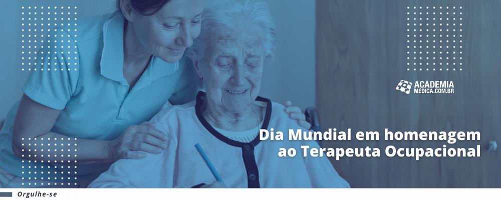 Dia Mundial em homenagem ao Terapeuta Ocupacional