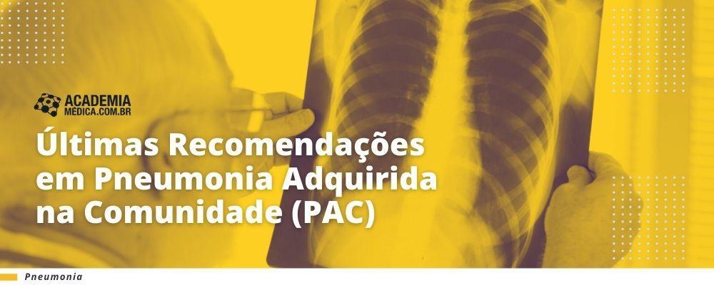 Últimas Recomendações para Pneumonia Adquirida na Comunidade (PAC)