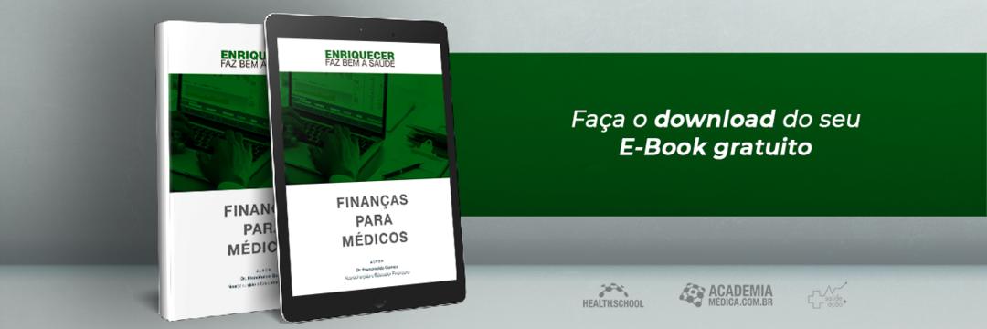 [E-book gratuito] Finanças para médicos