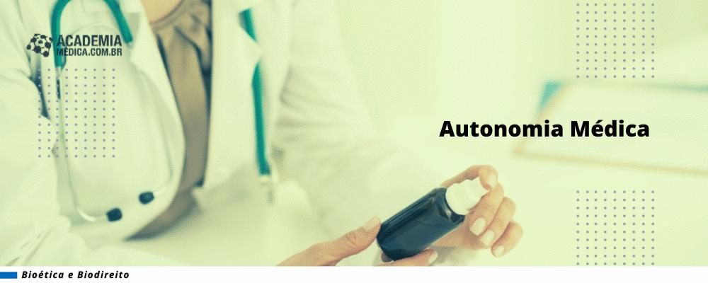 Autonomia Médica