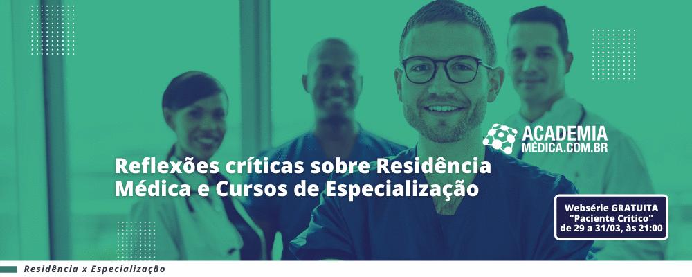 Especialização x Residência Médica