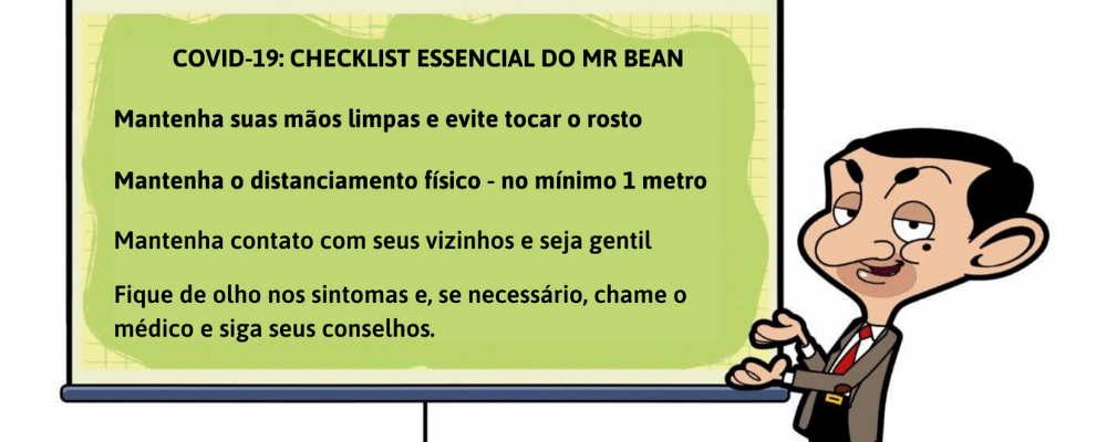 COVID-19: Checklist essencial do Mr Bean