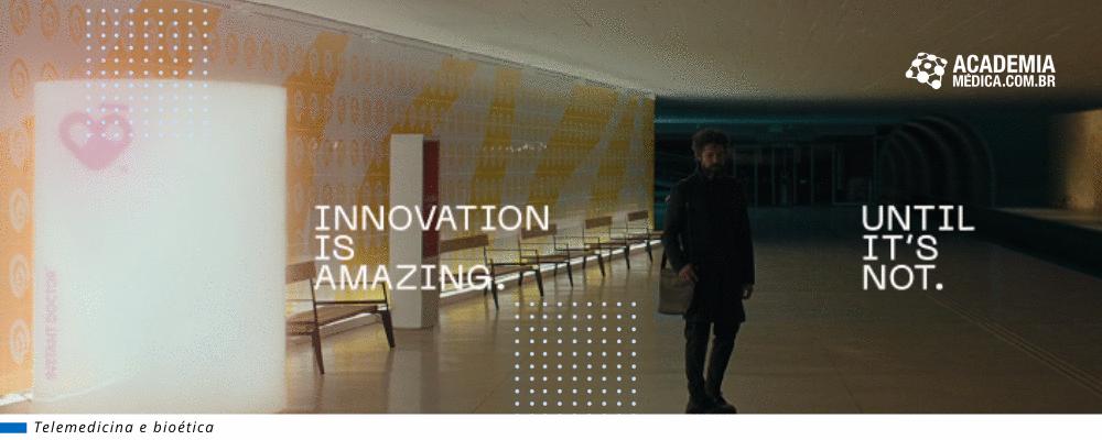 Inovação em saúde é incrível, até deixar de ser - Futuro alternativo da telemedicina