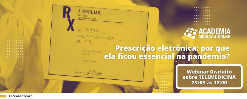 Prescrição eletrônica: por que ela ficou essencial na pandemia?