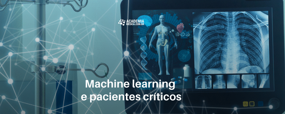 Machine learning e pacientes críticos