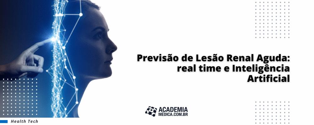 Previsão de Lesão Renal Aguda: real time e Inteligência Artificial