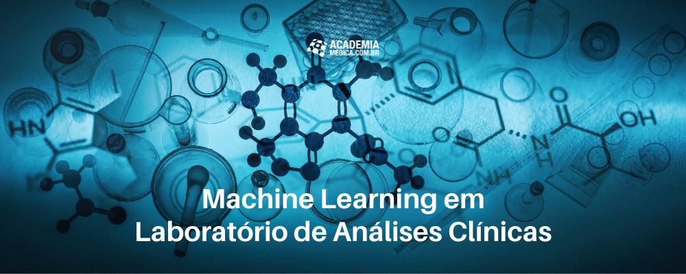 Machine Learning em Laboratório de Análises Clínicas