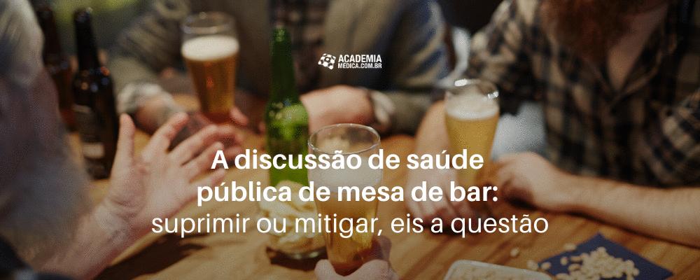 A discussão de saúde pública de mesa de bar: suprimir ou mitigar, eis a questão