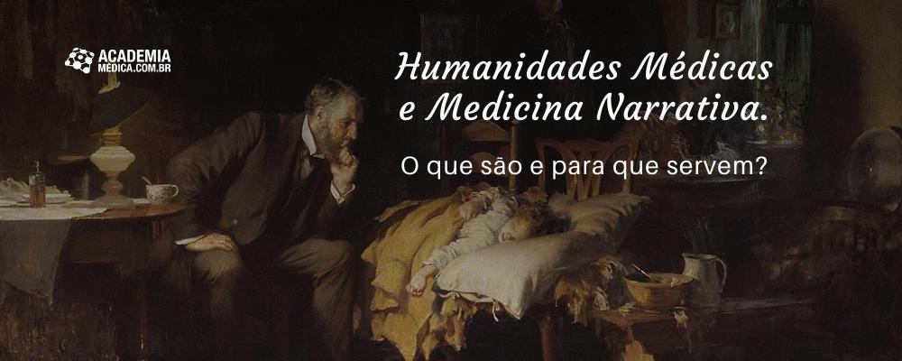 Humanidades Médicas e Medicina Narrativa. O que são e para que servem?