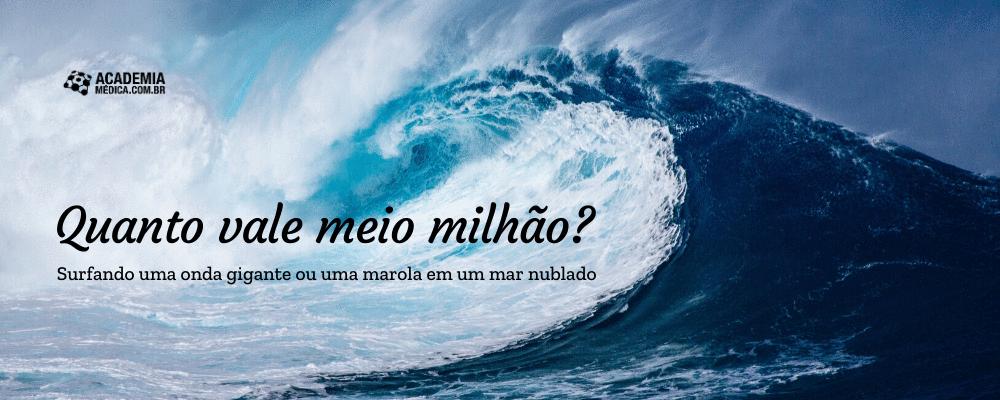 Quanto vale meio milhão? Surfando uma onda gigante ou uma marola em um mar nublado