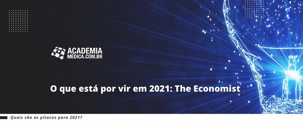O que está por vir em 2021: The Economist