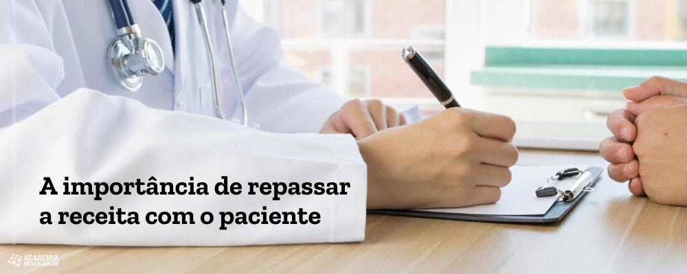 A importância de repassar a receita com o paciente