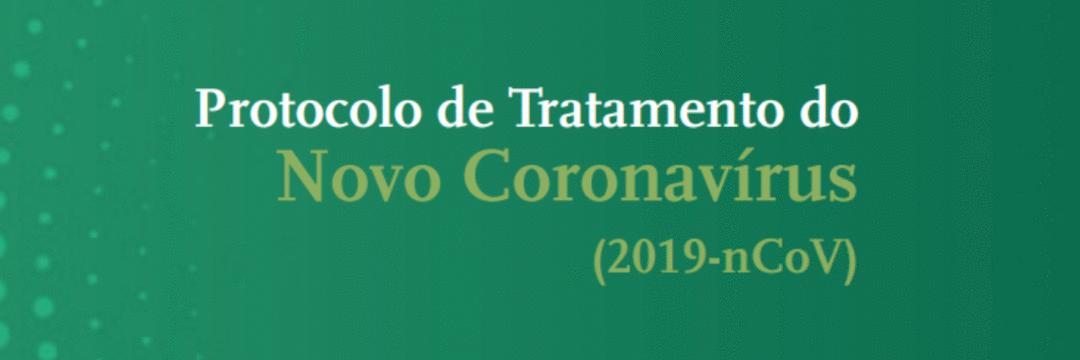 Protocolo de Tratamento do Novo Coronavirus 2019-nCoV
