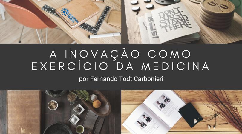 Inovação como exercício da medicina