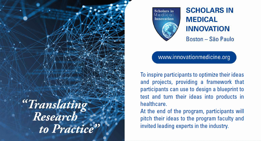 Scholars in Medical Innovation - Translating Research to Practice