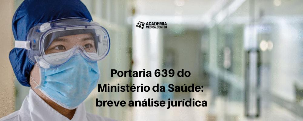 Portaria 639 do Ministério da Saúde: breve análise jurídica
