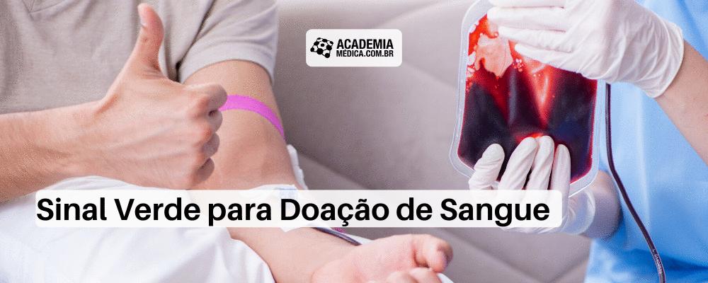 Sinal Verde para Doação de Sangue