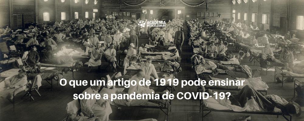 O que um artigo de 1919 pode ensinar sobre a pandemia de COVID-19?