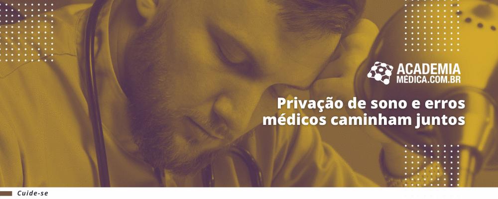 Privação de sono e erros médicos caminham juntos
