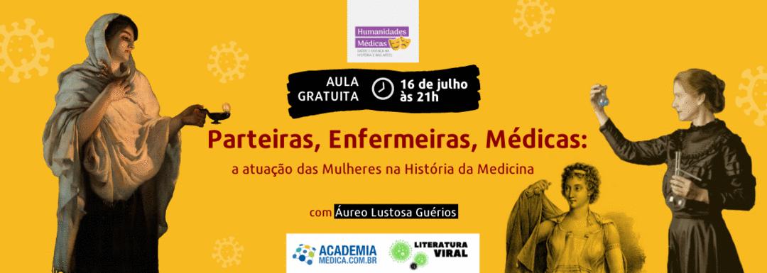 Aula Aberta - Parteiras, Enfermeiras, Médicas: a atuação das Mulheres na História da Medicina