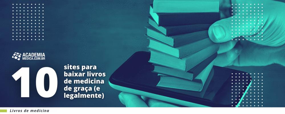 10 sites para baixar livros de medicina de graça (e legalmente)