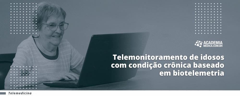 Telemonitoramento de idosos com condição crônica baseado em biotelemetria