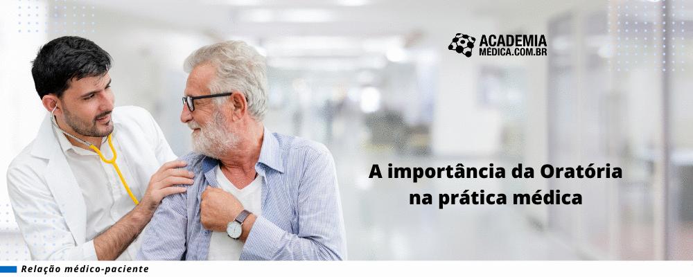 A importância da Oratória na prática médica