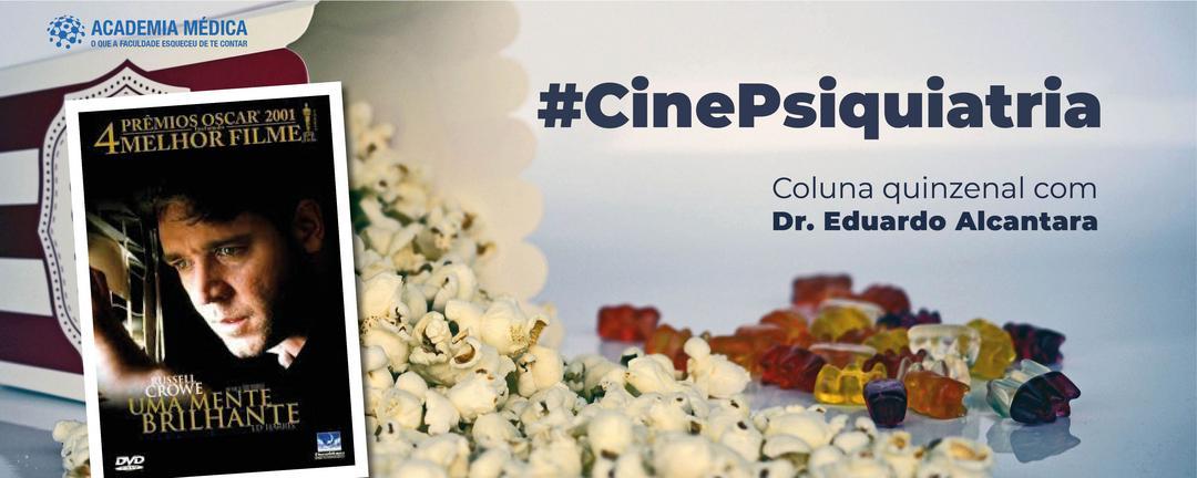 CinePsiquiatria #4: Uma Mente Brilhante