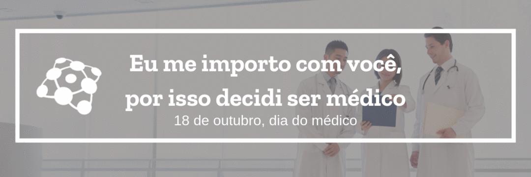 Curiosidades: Dia do Médico no Brasil e no Mundo
