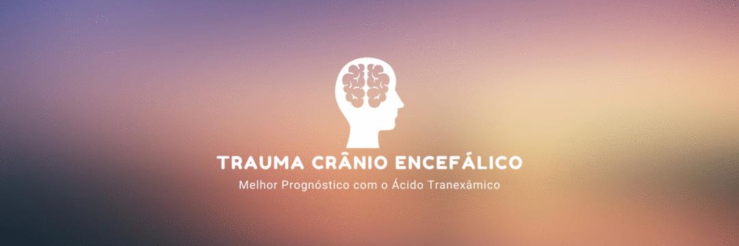[TCE] Efeitos do ácido tranexâmico em mortes, sequelas, eventos vasculares oclusivos e comorbidades