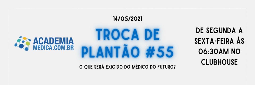 TP #55: O que será exigido do médico do futuro?