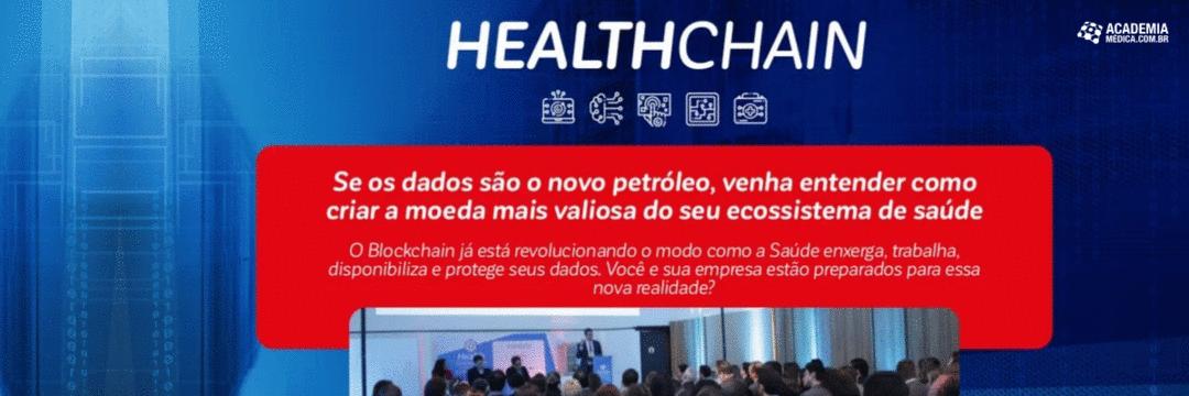 Healthchain, o blockchain na saúde transformando a internet das informações na internet do valor.