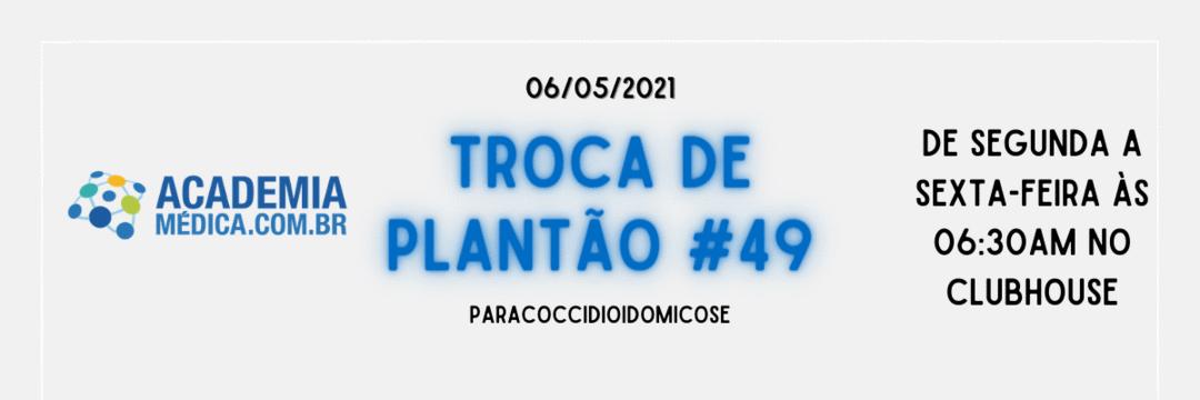 TP #49: Paracoccidioidomicose