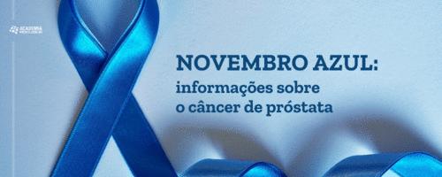 Novembro azul: informações sobre o câncer de próstata