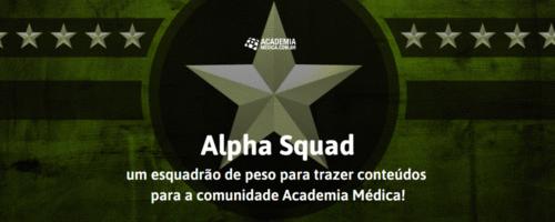 Alpha Squad, um esquadrão de peso para trazer conteúdos para a comunidade Academia Médica!