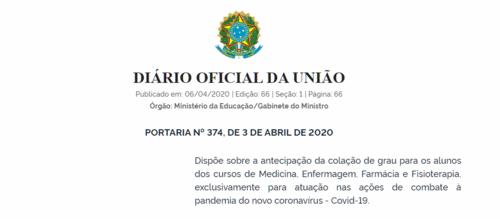 Antecipação da formatura para alunos de medicina, enfermagem, farmácia e fisioterapia