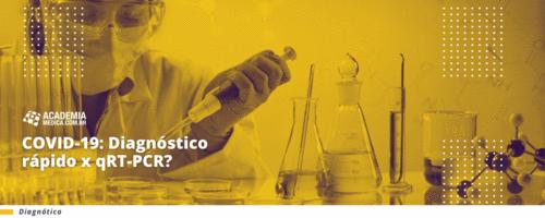 COVID-19: Diagnóstico rápido x qRT-PCR?
