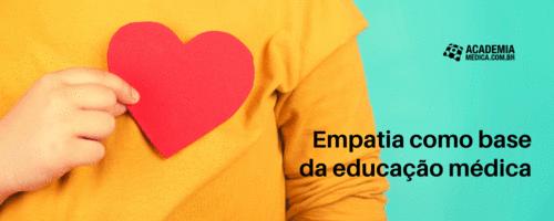 Empatia como base da educação médica
