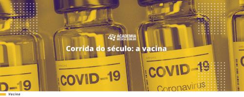 Corrida do século: a vacina
