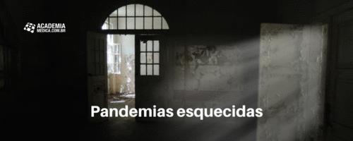 Pandemias esquecidas