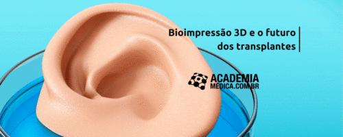 Bioimpressão 3D e o futuro dos transplantes