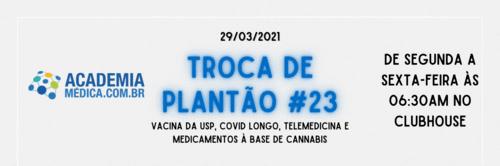 TP #23: Vacina da USP, covid longo, telemedicina e medicamentos à base de cannabis