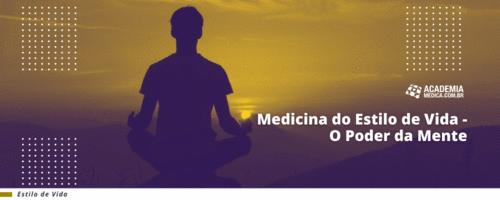Medicina do Estilo de Vida - O Poder da Mente