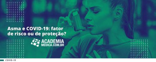 Asma e COVID-19: fator de risco ou de proteção?