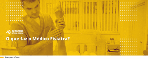 O que faz o Médico Fisiatra?