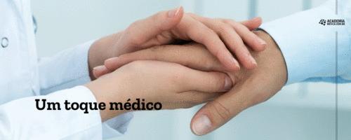 Um toque médico