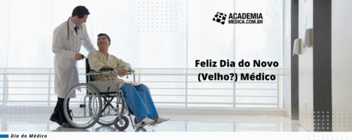Feliz Dia do Novo (Velho?) Médico