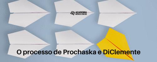 O processo de Prochaska e DiClemente