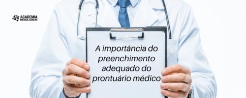 A importância do preenchimento adequado do prontuário médico