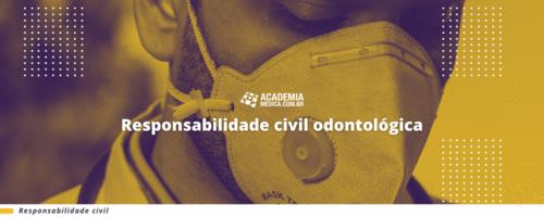 Responsabilidade civil odontológica